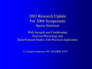 G. Douglas Andersen, DC, DACBSP, CCN