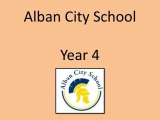 Alban City School Year 4