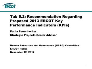 Tab 5.2: Recommendation Regarding Proposed 2013 ERCOT Key Performance Indicators (KPIs)