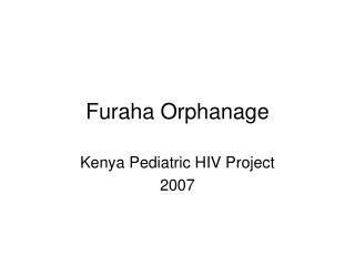 Furaha Orphanage