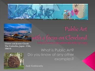 Public Art  with a focus on Cleveland clevelandpublicart