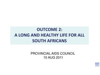 PROVINCIAL AIDS COUNCIL  10 AUG 2011