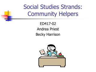 Social Studies Strands: Community Helpers