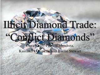 "Illicit Diamond Trade: ""Conflict Diamonds"""