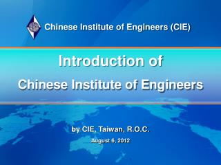 Introduction of Chinese Institute of Engineers
