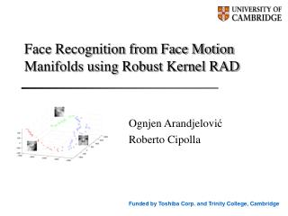 Face Recognition from Face Motion Manifolds using Robust Kernel RAD