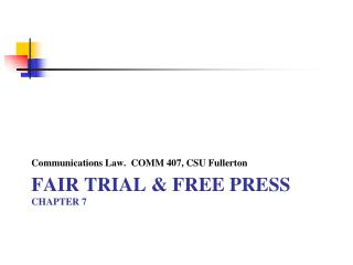 FAIR TRIAL & FREE PRESS chapter 7