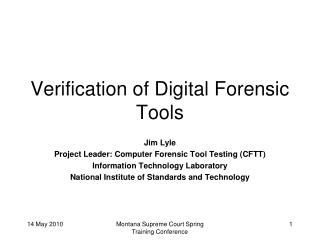 Verification of Digital Forensic Tools