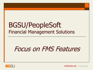 BGSU/PeopleSoft Financial Management Solutions