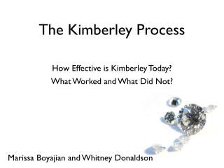 How Effective is Kimberley Today?