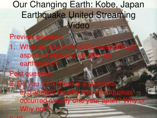 Our Changing Earth: Kobe, Japan Earthquake United Streaming Video