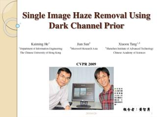 Single Image Haze Removal Using Dark Channel Prior