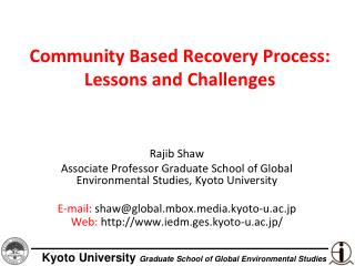 Community Based Recovery Process:  Lessons and Challenges