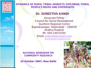 DYNAMICS OF RURAL TRIBAL MARKETS: EXPLORING TRIBAL PEOPLE'S NEEDS AND EXPERIENCES