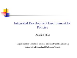 Integrated Development Environment for Policies