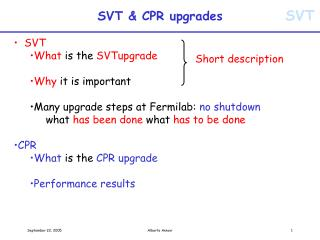 SVT & CPR upgrades