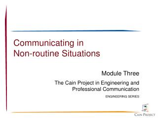 Communicating in Non-routine Situations