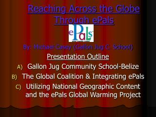 Reaching Across the Globe Through ePals
