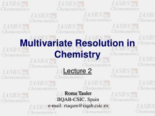 Multivariate Resolution in Chemistry