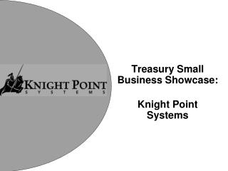 Treasury Small Business Showcase: Knight Point Systems