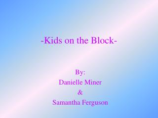 -Kids on the Block-
