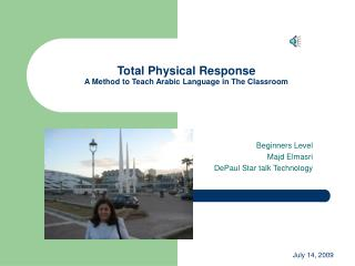 Total Physical Response A Method to Teach Arabic Language in The Classroom