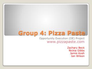 Group 4: Pizza Paste