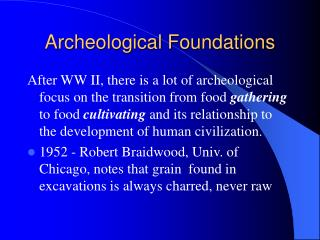 Archeological Foundations