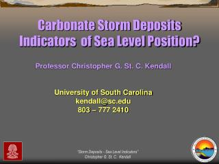 Carbonate Storm Deposits Indicators  of Sea Level Position?