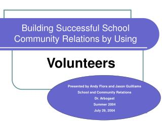 Building Successful School Community Relations by Using