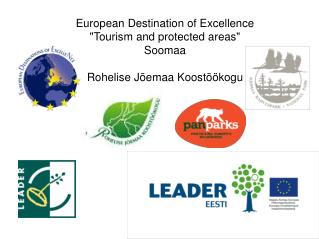 "European Destination of Excellence ""Tourism and protected areas""  Soomaa"