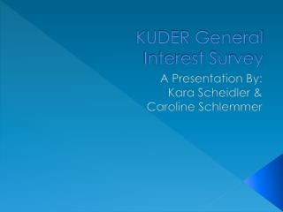 KUDER General  Interest Survey