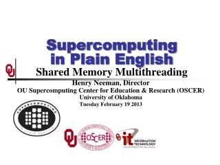 Supercomputing in Plain English Shared Memory Multithreading