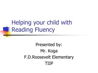 Helping your child with Reading Fluency