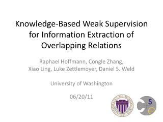 Knowledge-Based Weak Supervision for Information Extraction of Overlapping Relations