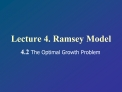 Lecture 4. Ramsey Model
