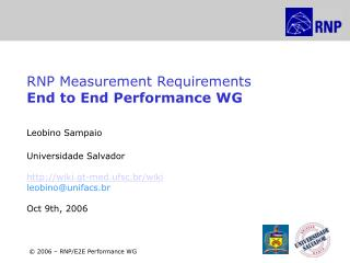 RNP Measurement Requirements End to End Performance WG