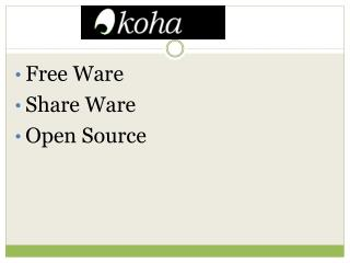 Free Ware Share Ware Open Source