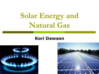 Solar Energy and Natural Gas