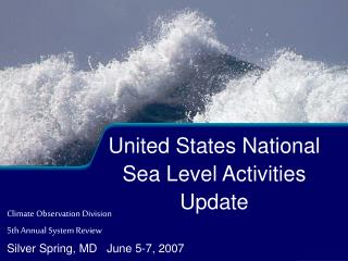 United States National Sea Level Activities Update