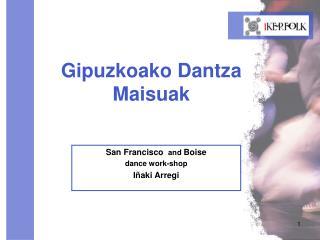 Gipuzkoako Dantza Maisuak