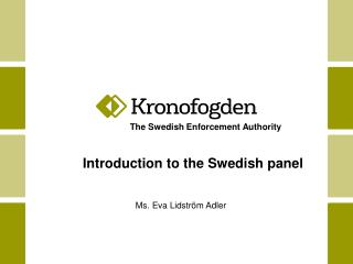 The Swedish Enforcement Authority