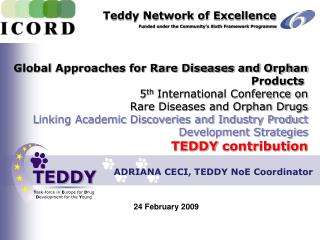 Global Approaches for Rare Diseases and Orphan Products  5th International Conference on Rare Diseases and Orphan Drugs