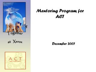 Mentoring Program for ACT