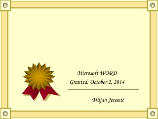Microsoft WORD Granted:  October 2, 2014