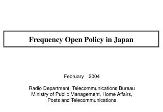 Frequency Open Policy in Japan