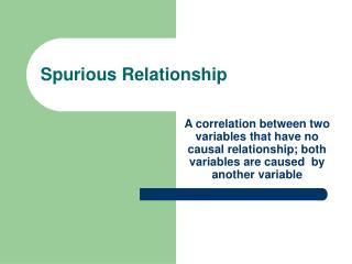 Spurious Relationship