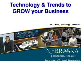 Technology & Trends to GROW your Business