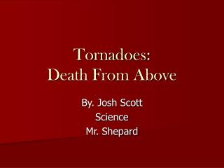 Tornadoes: Death From Above