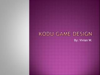 Kodu  Game Design